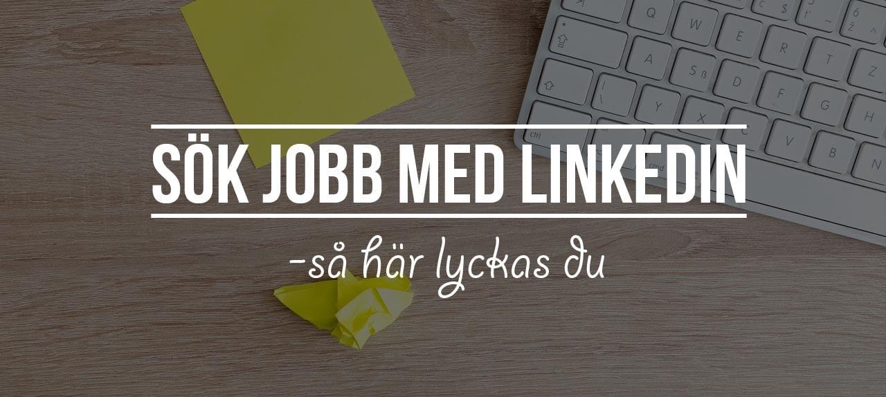 sök jobb med linkedin